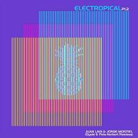 JUAN LAYA & JORGE MONTIEL - Electropical Pt.2 : IMAGENES (UK)