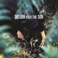 SATURN & THE SUN - In Love With The Extreme : LP