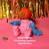 GERRY READ - Preventing Violence Against Ears : ACCIDENTAL JNR (UK)