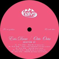 ERIS DREW & OCTO OCTA - Devotion EP : NAIVE (POR)