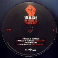 VOLTA CAB - My House Is Your House : 12inch