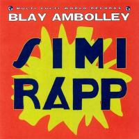 BLAY AMBOLLEY - Simi Rapp : MULTI CULTI (CAN)