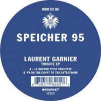 LAURENT GARNIER - Speicher 95 - Tribute EP : Kompakt Extra (GER)