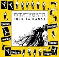 JEAN-PIERRE BOISTEL / TONY KENNEYBREW - PERCUSSIONS POUR LA DANSE : LEFT EAR RECORDS (AUS)