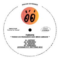 TURISTA - Todos os P叩ssaros S達o Meus Amigos : DISCOS EXTENDES (UK)
