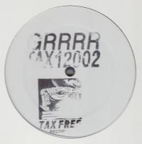 GRRRR - TAX12002 : TAX FREE (GER)