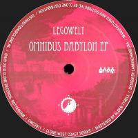 LEGOWELT - Omnibus Babylon EP : 12inch