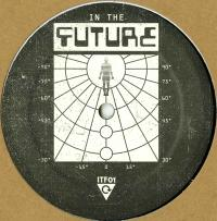 UNKNOWN ARTIST - IN THE FUTURE 01 : 12inch