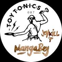 MANGABEY - Joy Kill (Incl. Fouk, Glenn Astro Remixes) : 12inch
