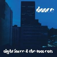 NIGHT FORCE & THE TOM CATS - DANCE : LP