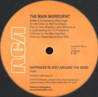 THE MAIN INGREDIENT - Happiness Is Just Around The Bend / Evening of Love : 12inch