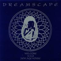 DREAMSCAPE - Welcome To Our New Age House : 2LP