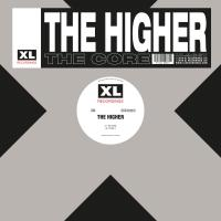 THE HIGHER - THE CORE : XL RECORDINGS (UK)