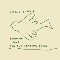 KODAMA AND THE DUB STATION BAND - In The Studio : 2LP