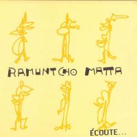 RAMUNTCHO MATTA - Ecoute : EMOTIONAL RESCUE (UK)