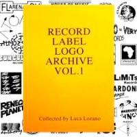 VARIOUS - RECORD LABEL LOGO ARCHIVE VOL.1 - Collected by Luca Lozano : KLASSE WRECKS (GER)