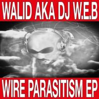 WALID - Wire Parasitism EP : 12inch