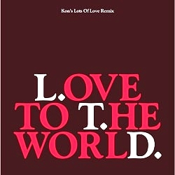 l t d love to the world kon s lots of love remix 12inch