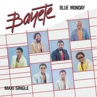 BAYETE - BLUE MONDAY / OPEN YOUR HEART (VULA) : LA CASA TROPICAL (HOL)