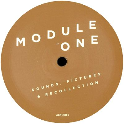MODULE ONE - Sounds, Pictures & Recollections : ANOTHER (GER)