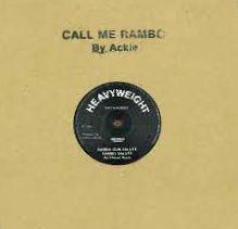 ACKIE / CHESSE ROOTS - Call Me Rambo/ Rambo Gun Salute : 12inch