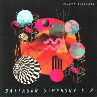 PLANET BATTAGON - Battagon Symphony EP : 12inch