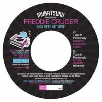 FREDDIE CRUGER (a.k.a. RED ASTAIRE) - Take It Personally : MUKATSUKU (UK)
