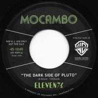 ELEVEN76 - The Dark Side Of Pluto : MOCAMBO (UK)