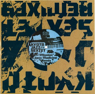 KYOTO JAZZ SEXTET - Mission (inc. Jaxx Madicine Remix) : LOCAL TALK (SWE)