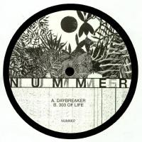 NUMMER - Daybreaker / 303 Of Life : NUMMER MUSIC (UK)