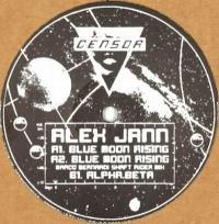 ALEX JANN - Blue Moon Rising EP : CENSOR <wbr>(UK)