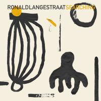 RONALD LANGESTRAAT - Searching : SOUTH OF NORTH (HOL)