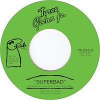 TYREE GLENN JR. - Superbad : 7inch