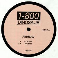 AIRHEAD - CLATTER : 1-800 DINOSAUR (UK)