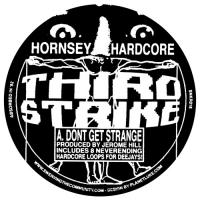 HORNSEY HARDCORE - Don't Get Strange / The Wiz (with locked grooves) : 12inch