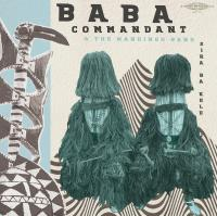 BABA COMMANDANT AND THE MANDINGO BAND - Siri Ba Kele : SUBLIME FREQUENCIES (US)