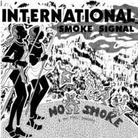 NO SMOKE - International Smoke Signals : 2 x 12inch