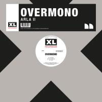 OVERMONO - ARLA II : XL RECORDINGS (UK)