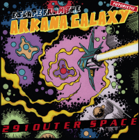 291OUT Presents 291OUTER SPACE - Escape From The Arkana Galaxy : 12inch×2