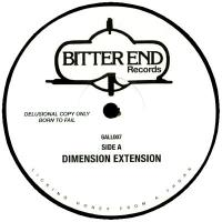 UNKNOWN ARTIST - Dimension Extension / Be There Again : BITTER END (UK)