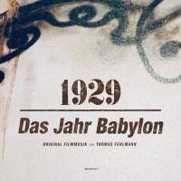 THOMAS FEHLMANN - 1929 - Das Jahr Babylon : Kompakt (GER)
