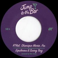 RTKAL, FOX, SHANIQUE MARIE, EQUIKNOXX & SWING TING - Jump to the Bar / Rum & Buckfast Riddim : 7inch