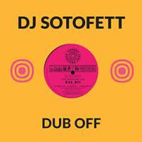 DJ SOTOFETT & HAUGEN INNA DI BU - Dub Off : 10inch