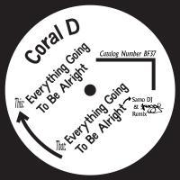 CORAL D + SAMO DJ and SKUGGE - BORN FREE 37 : 7inch