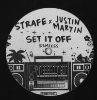 STRAFE - Set It Off (incl. Justin Martin Remixes) : DIRTYBIRD (US)