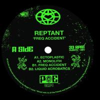 REPTANT - Freq Accident : PLANET EUPHORIQUE (UK)