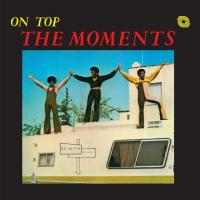 THE MOMENTS - On Top : BE WITH (UK)