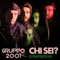 Gruppo 2001 - Chi Sei / Stratosfera : 12inch