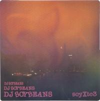 DJ SOYBEANS - soyXtc3 : CD-R