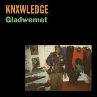 KNXWLEDGE - Gladwemet : STONES THROW (US)
